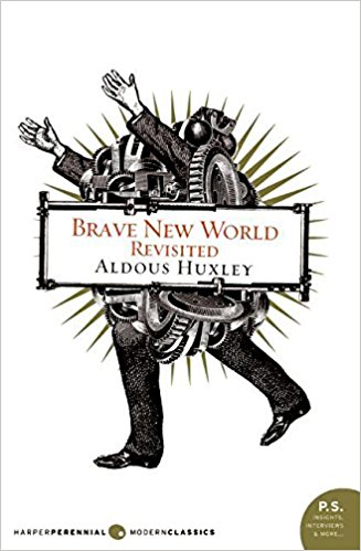 7 Classic Books That Are Still Relevant Today: Brave New World Book Cover