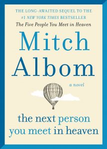 Five new fiction book releases in October 2018: The Next Person You Meet in Heaven book cover