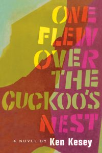 7 Classic Books That Are Still Relevant Today: One Flew Over The Cuckoo's Nest Book Cover