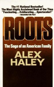 6 Must-Read Books to Celebrate Black History Month: Roots by Alex Haley Cover