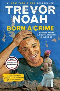 6 Must-Read Books to Celebrate Black History Month: Born a Crime Cover