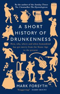 Book to Make You Smile: A Short History of Drunkenness book cover