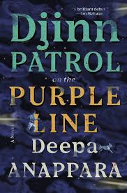 Djinn Patrol on the Purple Line: A Novel: Anappara, Deepa ...